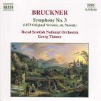 Bruckner: Symphony No. 3 (1873 Original Version, ed. Nowak)
