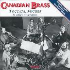 Canadian Brass - Toccata, Fugues & Other Diversions