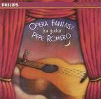 Opera Fantasy for Guitar / Pepe Romero