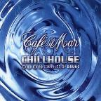 Cafe del Mar: Chill House, Vol. 2