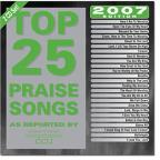 Top 25 Praise & Worship Songs 2007