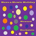 Have A Howie Holiday