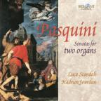 Pasquini: Sonatas for Two Organs