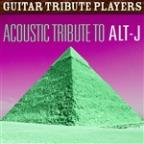 Acoustic Tribute To Alt-J