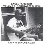 Vol. 2 - Northwest Blues: Ack In School Again