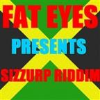 Fat Eyes Presents Sizzurp Riddim