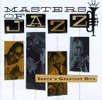 Masters Of Jazz, Vol. 2: Bebop's Greatest Hits.