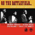 On the Battlefield: Great Gospel Quartets