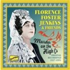 Florence Foster Jenkins & Friends: Murder on the High C's