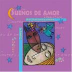 Suenos de Amor - Dreams of Love
