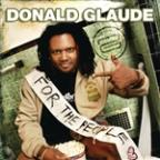 "For The People ""Live"" (Continuous DJ Mix By Donald Glaude)"