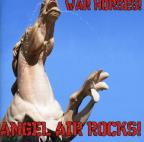 War Horses: Angel Air Rocks!