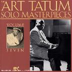 Art Tatum Solo Masterpieces, Vol. 7