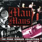 Complete Mau Maus Punk Singles Collection