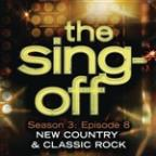 Sing-Off: Season 3: Episode 8 - New Country & Classic Rock