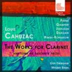 Louis Cahuzac: The Works for Clarinet & Some of his Favourite Pieces