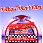 Baby I Don't Care (In The Style Of Buddy Holly) [karaoke Version] - Single