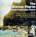 Celtic Fingerstyle Guitar Vol. 2: Blarney Pilgrim