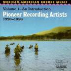 Mexican - American Border Music, Vol. 1: 1928 - 1958