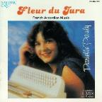 Fleur Du Jura:French Accordion Music