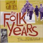 Folk Years: Blowin' in the Wind