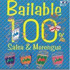 Bailable 100%: Salsa &amp; Merengue