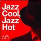 Atlantic 60th: Jazz Cool, Jazz Hot