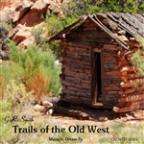 Trails Of The Old West