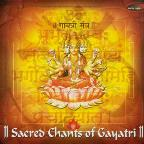 Sacred Chants Of Gayatri