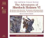 Adventures Of Sherlock Holmes : Volume #6 - The Adventure Of The Gloria Scott/The Adventure Of The Resident Patient/The Adventure Of The Noble Bachelor/The Adventure Of The Final Problem