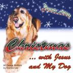 Christmaswith Jesus & My Dog