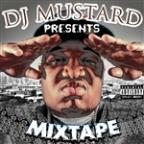 DJ Mustard Presents Mixtape