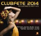 Clubfete 2014: 44 Club Dance & Party Hits