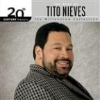 20th Century Masters - The Millennium Collection: The Best Of Tito Nieves