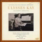 Ulysses Kay: Works for Chamber Orchestra
