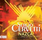 Sergio Cervetti: Nazca and Other Works