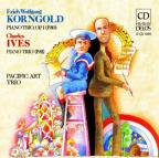 Korngold: Piano Trio Op. 1; Ives: Piano Trio