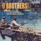 O Brothers! Family Harmony In Old-Time Music & Bluegrass