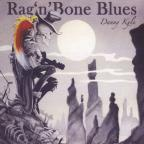 Rag N Bone Blues