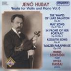 Hubay: Works for Violin & Piano, Vol. 8