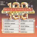 100 Masterpieces, Vol.5 - The Top 10 Of Classical Music: 1811 - 1841