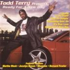 Todd Terry Presents: Ready For A New Day