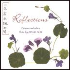 Reflections: Chinese Melodies