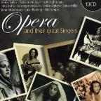 Opera & Their Great Singers