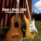 Songs of Wood &amp; Steel