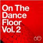 Atlantic 60th: On the Dance Floor Vol. 2