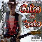Gates Of Hades / Try To Stay Cool