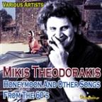 Mikis Theodorakis Honeymoon And Other Songs From The 60's