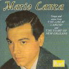 Mario Lanza: Songs & Arias from The Great Caruso & The Toast of New Orleans