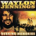Waylon Jennings- Burning Memories